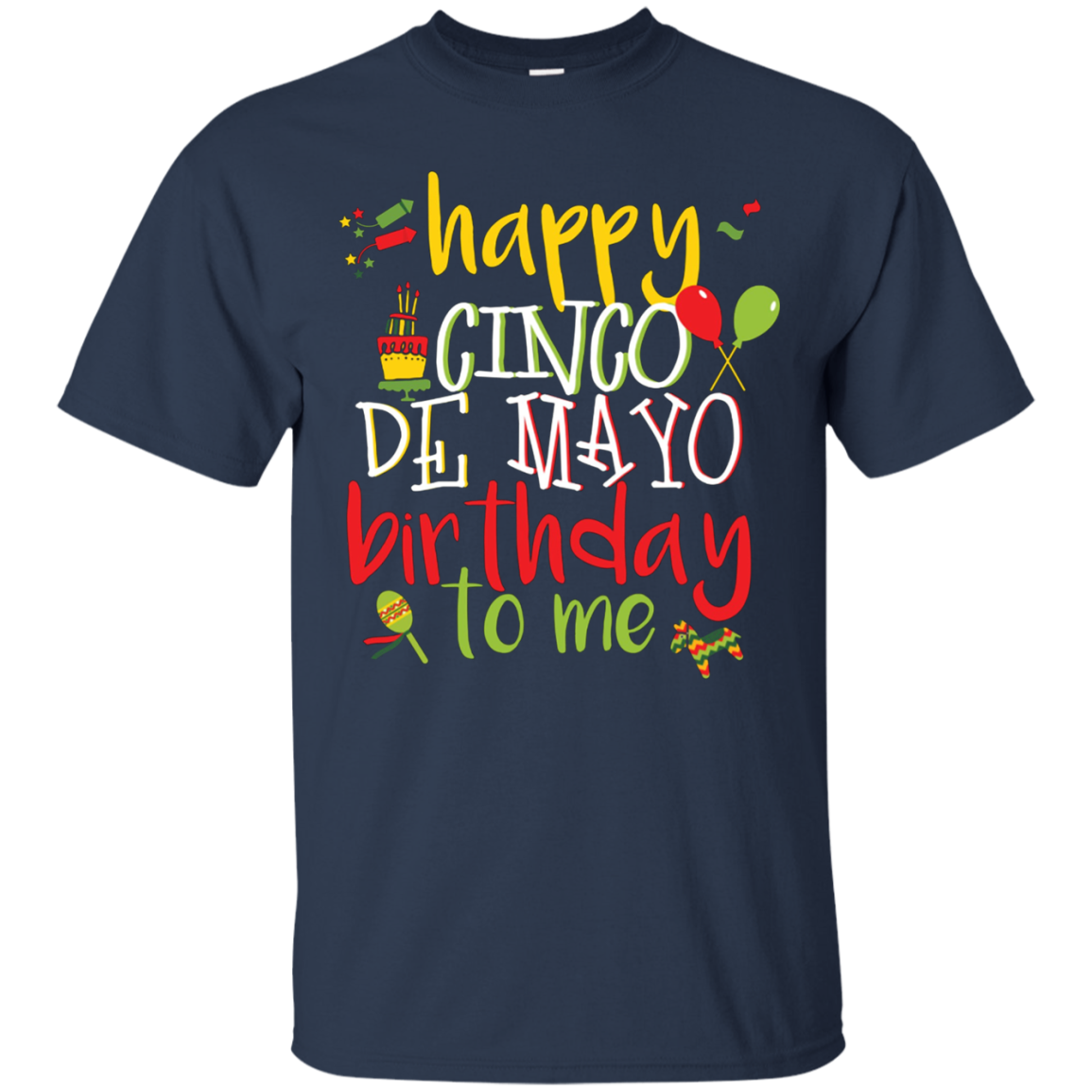 Cool Cinco De Mayo Birthday Shirt Gift May 5th Cotton T Men