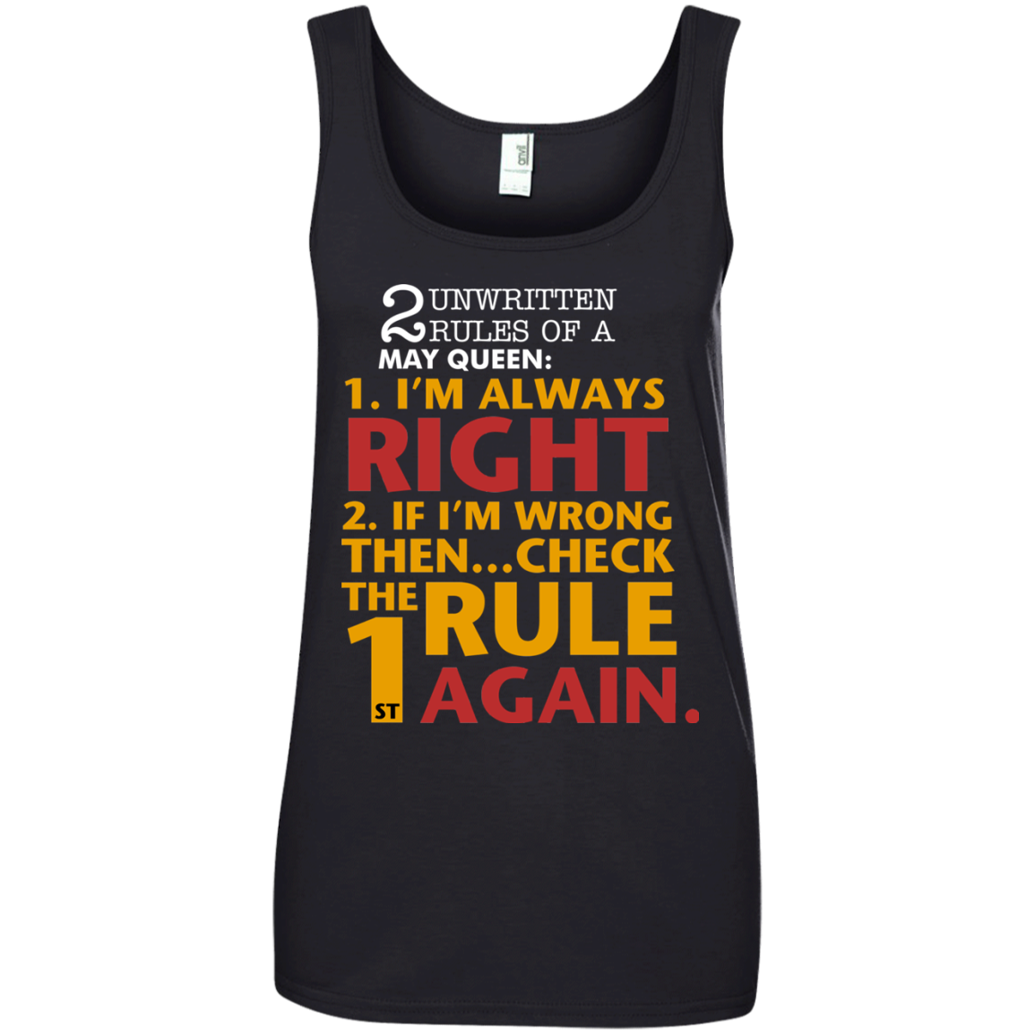 2 unwritten rules of a May Queen I'm always right T shirt Hoodie Sweater Tank Top 882