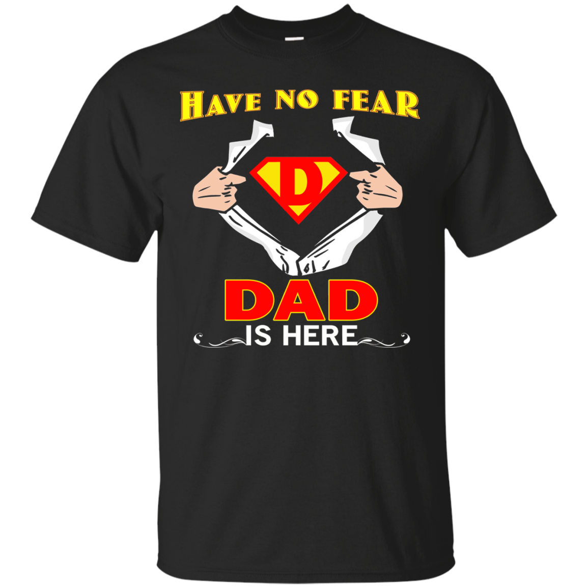Dad Superhero t shirt and Have No Fear Mom Is Here Men