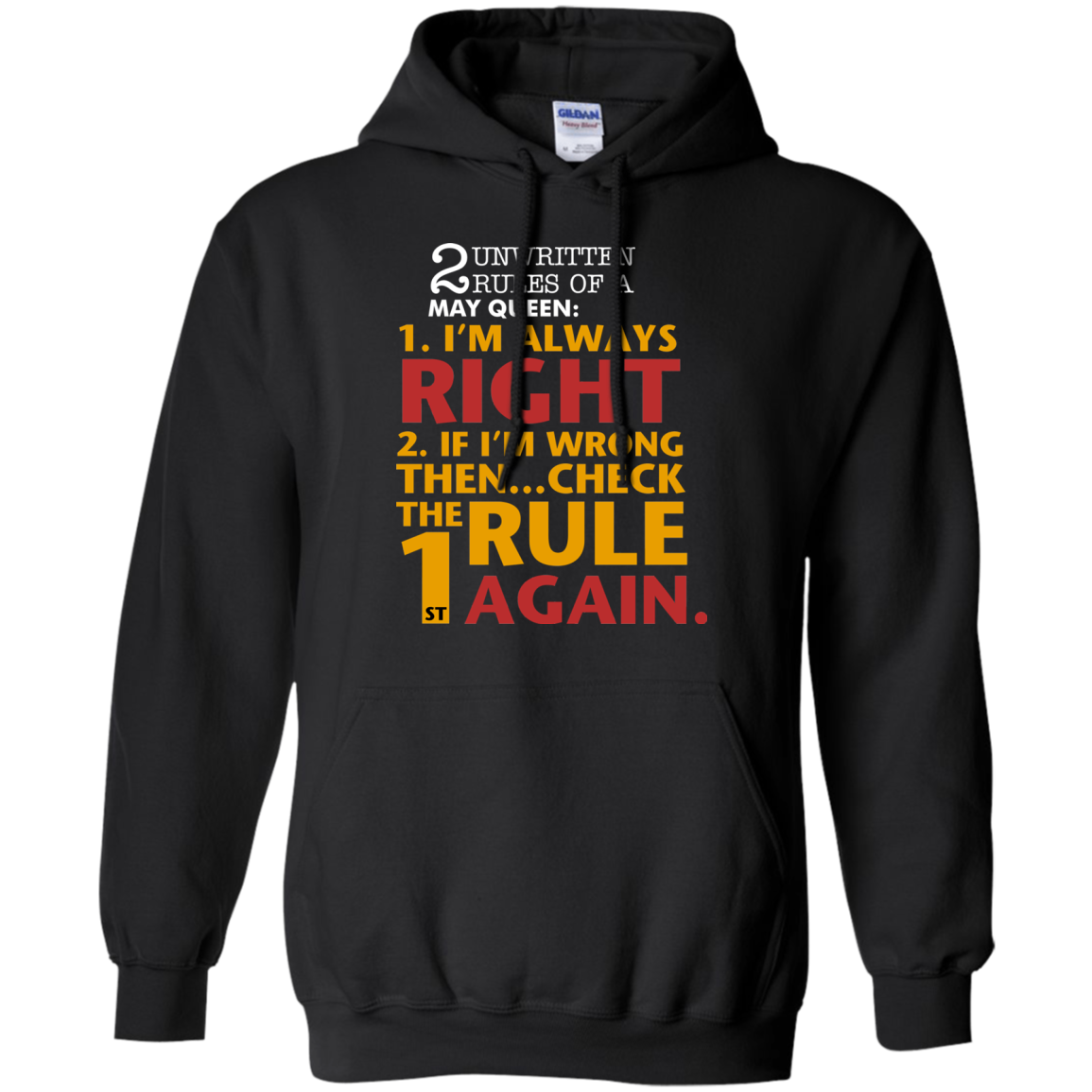 2 unwritten rules of a May Queen I'm always right T shirt Hoodie Sweater Hoodie