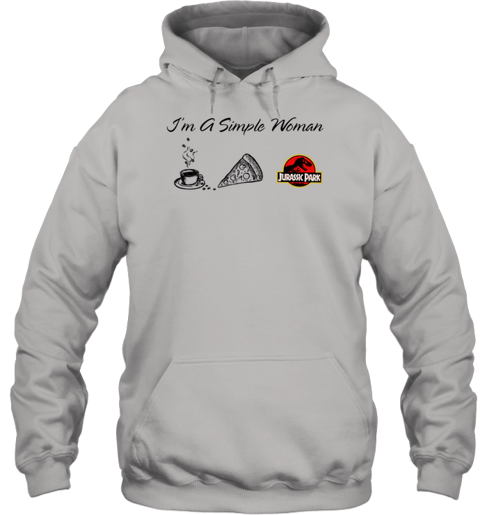 12123e41 Jurassic World Shirt I'm A Simple Woman Heavy Blend Hoodie - Alottee