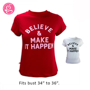 Round Neck Crew Neck T shirt Message Believe & Make It Happen