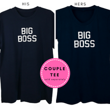 "Couple Tee His & Hers Shirts with ""Big Boss"" Print"
