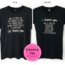 "Couple Tee His & Hers Shirts with ""I Choose You"" Poem"