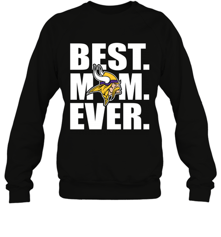 Best Minnesota Vikings Mom Ever NFL Team Mother's Day Gift Crewneck Sweatshirt Crewneck Sweatshirt / Black / S Crewneck Sweatshirt - PresentTees