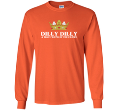 Bud Light Dilly Dilly A True Friend Of The Crown T Shirt LS Ultra Cotton TShirt - PresentTees