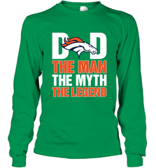 Denver Broncos Dad The Man The Myth The Legend NFL Father's Day Long Sleeve T-Shirt Long Sleeve T-Shirt - PresentTees
