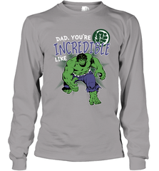 8518dc54 Marvel Hulk Incredible Dad Father's Day Gifts Long Sleeve T-Shirt Long  Sleeve T-