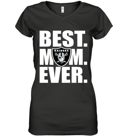 Best Oakland Raiders Mom Ever NFL Team Mother's Day Gift Women's V-Neck T-Shirt