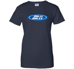 Bud Light Dilly Dilly Oval Blue Shirt Ladies Custom - PresentTees
