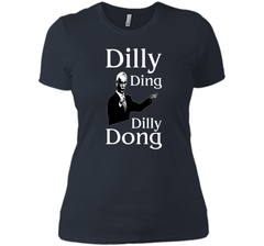 Dilly Ding Dilly Dong T Shirt Next Level Ladies Boyfriend Tee - PresentTees