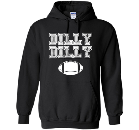 Funny Bud Light Dilly Dilly Football Chant T Shirt Black / Small Pullover Hoodie 8 oz - PresentTees