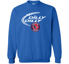DILLY DILLY Houston Texans shirt Crewneck Pullover Sweatshirt 8 oz - PresentTees