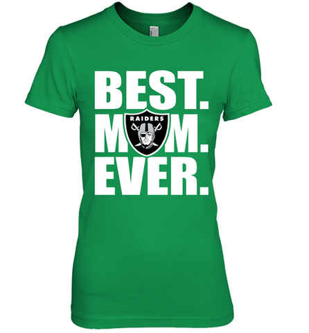 Best Oakland Raiders Mom Ever NFL Team Mother's Day Gift Women's Premium T-Shirt