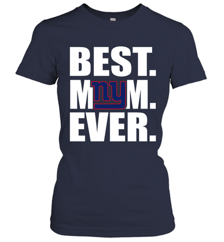 Best New York Giants Mom Ever NFL Team Mother's Day Gift Women's T-Shirt