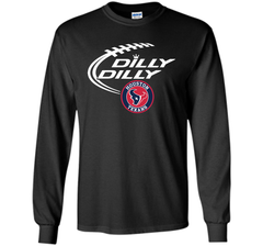 DILLY DILLY Houston Texans shirt LS Ultra Cotton TShirt - PresentTees