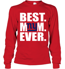 Best New York Giants Mom Ever NFL Team Mother's Day Gift Long Sleeve T-Shirt Long Sleeve T-Shirt - PresentTees