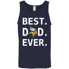 Minnesota Vikings Dad Best Dad Ever Fathers Day Shirt Mens Tank Top Mens Tank Top - PresentTees