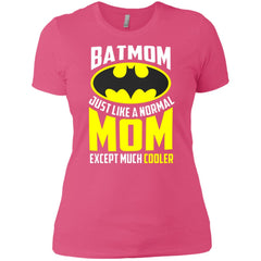 Batmon Just Like A Normal Mom Except Much Cooler T-shirt - Womens Batman Shirt Ladies Boyfriend T-Shirt - PresentTees