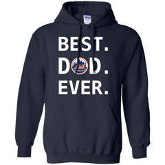 Best New York Mets Dad Ever Baseball Fathers Day Shirt Mens Pullover Hoodie Mens Pullover Hoodie - PresentTees