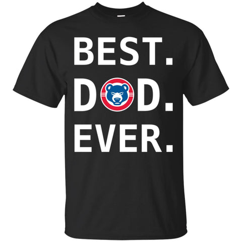 Best Dad Ever Chicago Cubs Baseball - Fathers Day Gift Mens Cotton T-Shirt Black / S Mens Cotton T-Shirt - PresentTees