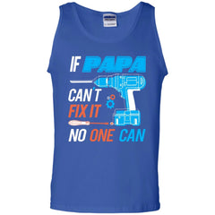 If Papa Cant Fix It No One Can Mens Cotton Tank Top Mens Cotton Tank Top - PresentTees