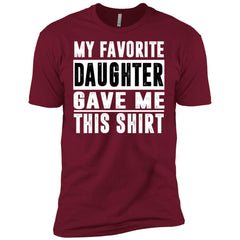 My Favorite Daughter Gave Me This Tshirt - Mothers Day Fathers Day Gift From Daughter Cardinal Mens Short Sleeve T-Shirt Mens Short Sleeve T-Shirt - PresentTees