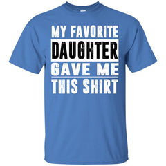 My Favorite Daughter Gave Me This Tshirt - Mothers Day Fathers Day Gift From Daughter Iris Mens Cotton T-Shirt Mens Cotton T-Shirt - PresentTees