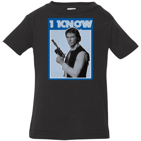 Star Wars Han Solo Iconic Unscripted I Know Graphic Infant Jersey T-Shirt Black / 6 Months Infant Jersey T-Shirt - PresentTees