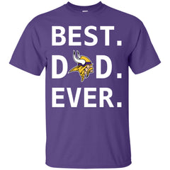 Minnesota Vikings Dad Best Dad Ever Fathers Day Shirt Mens Cotton T-Shirt Mens Cotton T-Shirt - PresentTees