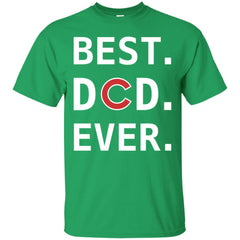 Best Chicago Cubs Dad Ever - Fathers Day Gift Mens Cotton T-Shirt Mens Cotton T-Shirt - PresentTees