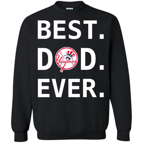 pretty nice 1a5f9 cf80c Best New York Yankees Dad Ever Baseball Fathers Day Shirt