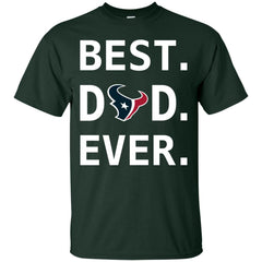 Houston Texans Dad Best Dad Ever Fathers Day Shirt Mens Cotton T-Shirt Mens Cotton T-Shirt - PresentTees