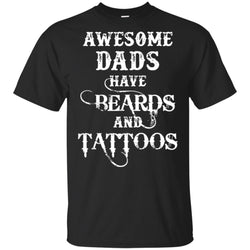 Awesome Dads Have Tattoos And Beards Funny Fathers Day Gift Youth Cotton T-Shirt