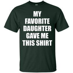 My Favorite Daughter Gave Me This Shirts - Mothers Day Fathers Day Gift From Daughter Navy Mens Cotton T-Shirt