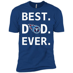 Tennessee Titans Dad Best Dad Ever Fathers Day Shirt Mens Short Sleeve T-Shirt Mens Short Sleeve T-Shirt - PresentTees