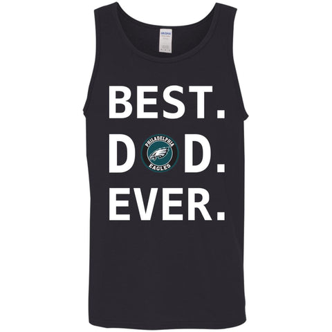 Best Philadelphia Eagles Dad Ever Fathers Day Shirt Mens Tank Top Black / S Mens Tank Top - PresentTees