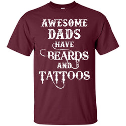 Awesome Dads Have Tattoos And Beards Funny Fathers Day Gift Mens Cotton T-Shirt