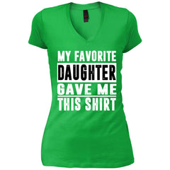 My Favorite Daughter Gave Me This Tshirt - Mothers Day Fathers Day Gift From Daughter Apple Green Womens V-Neck T-Shirt Womens V-Neck T-Shirt - PresentTees