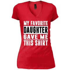 My Favorite Daughter Gave Me This Tshirt - Mothers Day Fathers Day Gift From Daughter New Red Womens V-Neck T-Shirt Womens V-Neck T-Shirt - PresentTees