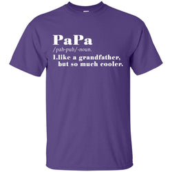 Definition Of Papa T-shirt Gift For Father's Day Mens Cotton T-Shirt