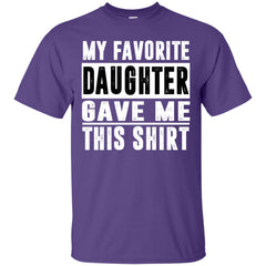 My Favorite Daughter Gave Me This Tshirt - Mothers Day Fathers Day Gift From Daughter Purple Mens Cotton T-Shirt Mens Cotton T-Shirt - PresentTees