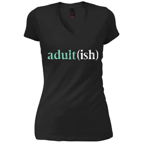 Adultish  Shirt Funny Adultish Adult-ish Sarcastic Shirt Black / S Womens V-Neck T-Shirt - PresentTees