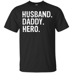Husband Daddy Hero - Funny Fathers Day Gift From Wife Daughter Son Kids Mens Cotton T-Shirt
