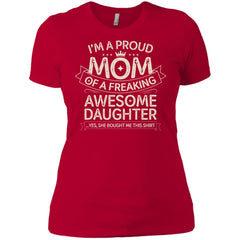 Proud Mom Shirt - Birthdays Gift From A Daughter To Mom Womens Cotton T-Shirt Womens Cotton T-Shirt - PresentTees