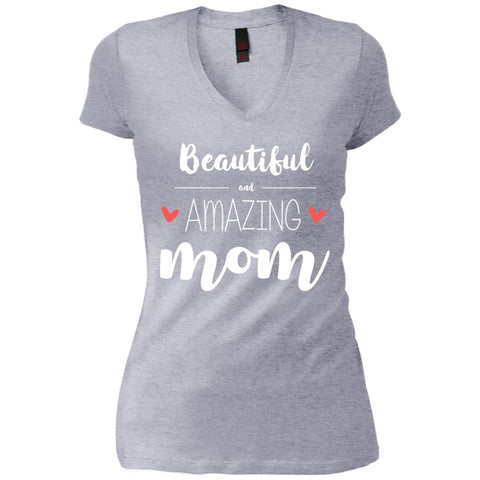 Beautiful Amazing Mom - Birthday Gift Womens V-Neck T-Shirt Heathered Grey / S Womens V-Neck T-Shirt - PresentTees