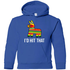 I'd Hit That Pinata Shirt - Cinco De Mayo Party Youth Pullover Hoodie - PresentTees