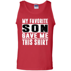 My Favorite Son Gave Me This-shirt - Mothers Day Fathers Day Gift Fromson Red Mens Cotton Tank Top Mens Cotton Tank Top - PresentTees