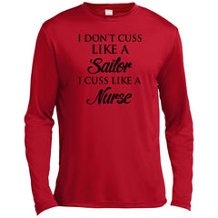 I Don't Cuss Like A Sailor I Cuss Like A Nurse T-shirt Mens Long Sleeve Moisture Absorbing Shirt - PresentTees