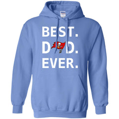 Tampa Bay Buccaneers Dad Best Dad Ever Fathers Day Shirt Mens Pullover Hoodie Mens Pullover Hoodie - PresentTees